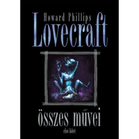 HOWARD PHILLIPS LOVECRAFT ÖSSZES MŰVEI 1.