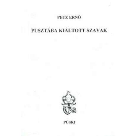 PUSZTÁBA KIÁLTOTT SZAVAK
