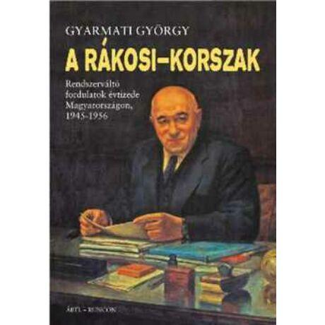 A RÁKOSI-KORSZAK