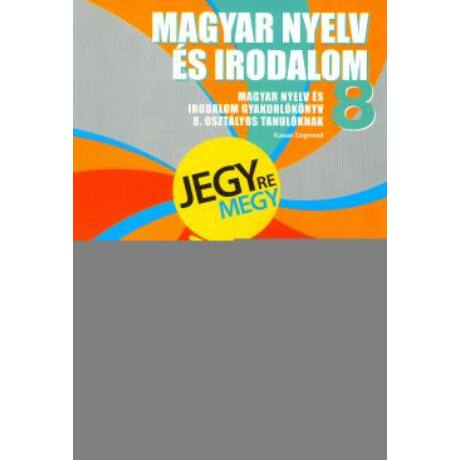 JEGYRE MEGY - MAGYAR NYELV 8.