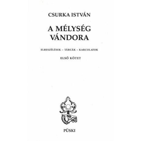 A MÉLYSÉG VÁNDORA I-II.