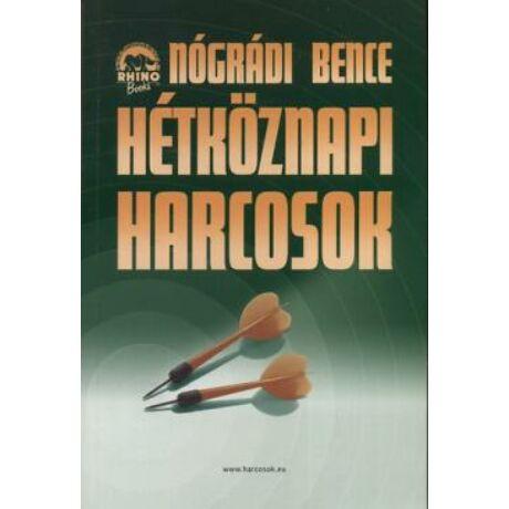 HÉTKÖZNAPI HARCOSOK II.