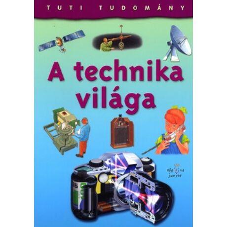TUTI TUDOMÁNY - A TECHNIKA VILÁGA