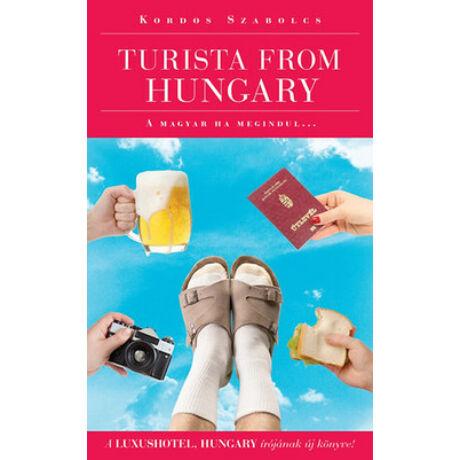 TURISTA FROM HUNGARY - A MAGYAR HA MEGINDUL