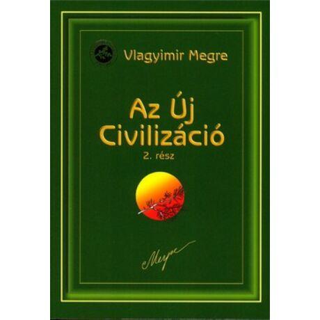 AZ ÚJ CIVILIZÁCIÓ - 8/2. OROSZORSZÁG ZENGŐ CÉDRUSAI