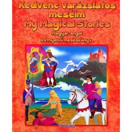 KEDVENC VARÁZSLATOS MESÉIM - MY MAGICAL STORIES