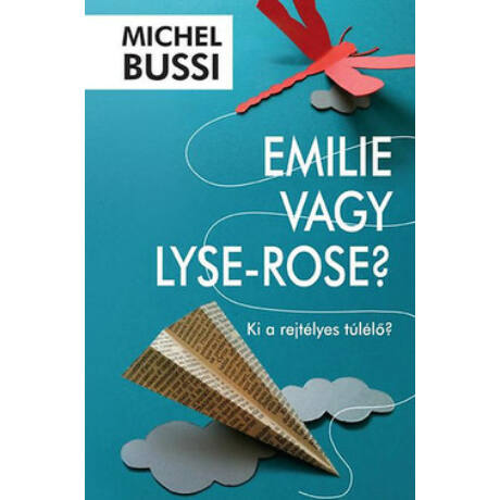 EMILIE VAGY LYSE-ROSE?