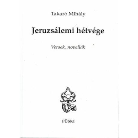 JERUZSÁLEMI HÉTVÉGE