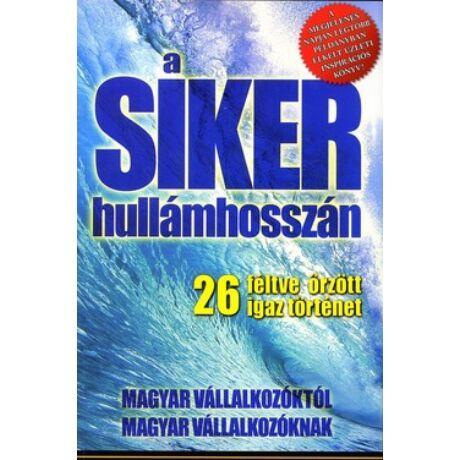 A SIKER HULLÁMHOSSZÁN