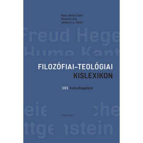 FILOZÓFIAI - TEOLÓGIAI KISLEXIKON