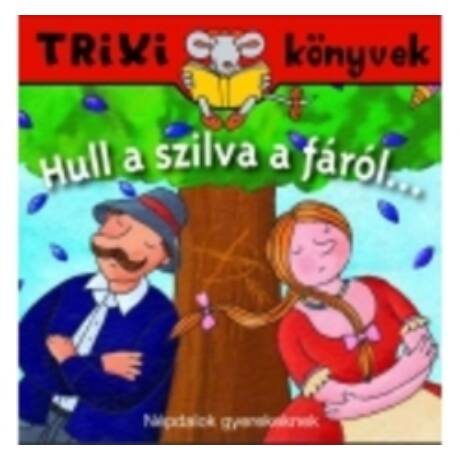 HULL A SZILVA A FÁRÓL ...