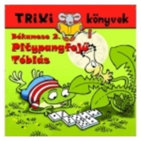 BÉKAMESE 2. - PITYPANGFEJŰ TÓBIÁS