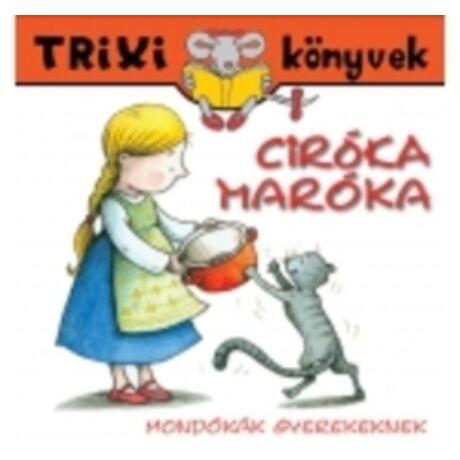 CIRÓKA-MARÓKA