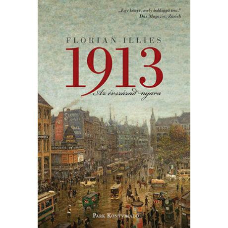 1913 - AZ ÉVSZÁZAD NYARA