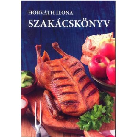 SZAKÁCSKÖNYV-HORVÁTH ILONA (K)