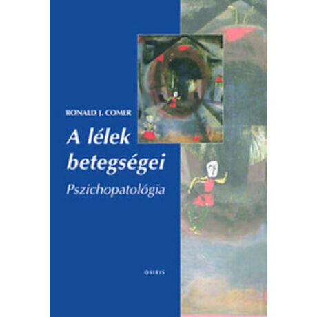 A LÉLEK BETEGSÉGEI-PSZICHOPATOLÓGIA