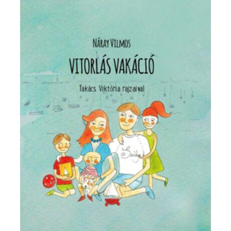 VITORLÁS VAKÁCIÓ