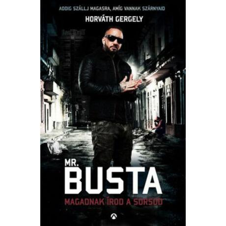 MR. BUSTA - MAGADNAK ÍROD A SORSOD