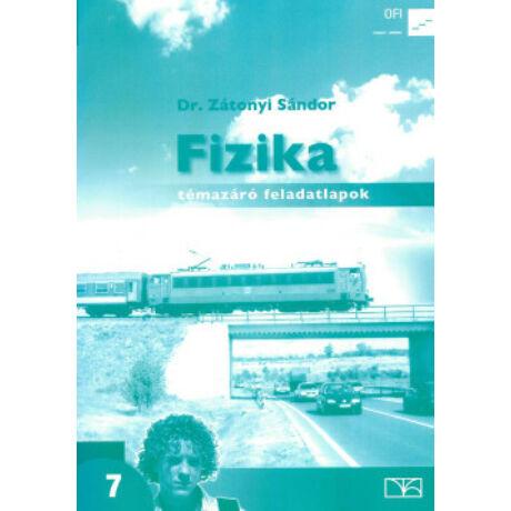 FIZIKA TÉMAZÁRÓ FELADATLAPOK 7. NT-11715/F