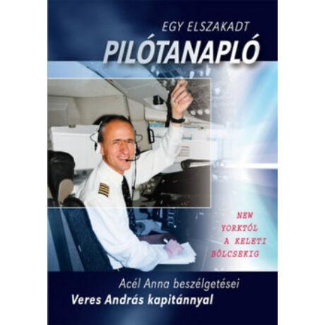 EGY ELSZAKADT PILÓTANAPLÓ