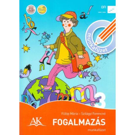 FOGALMAZÁS MUNKAFÜZET 3. AP-030403