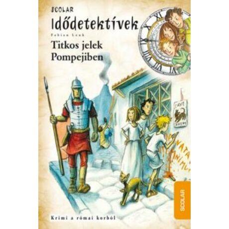 TITKOS JELEK POMPEJIBEN - IDŐDETEKTÍVEK 22.