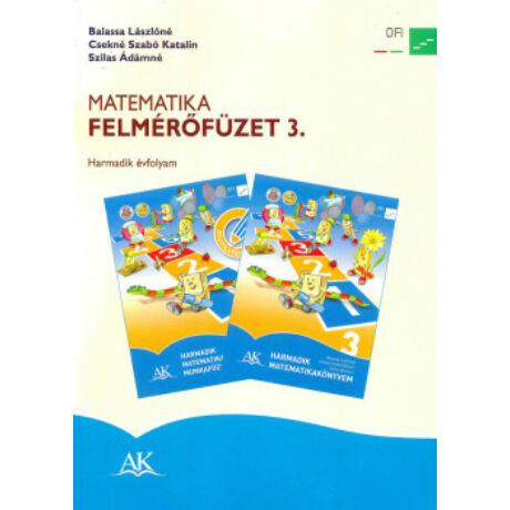 MATEMATIKA FELMÉRŐFÜZET 3. ÉVFOLYAM AP-030841
