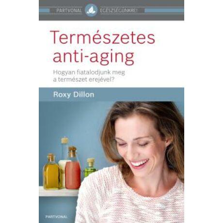 TERMÉSZETES ANTI-AGING