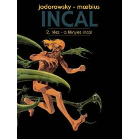 INCAL 2. - A FÉNYES INCAL