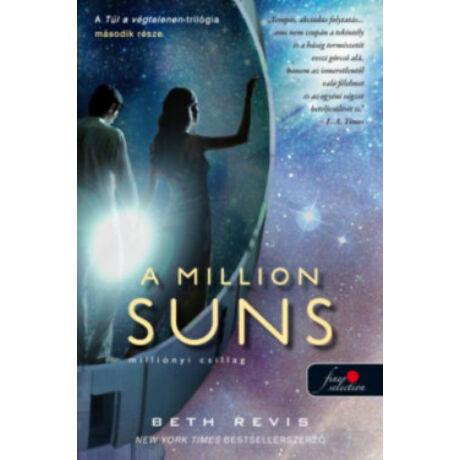 A MILLION SUNS - MILLIÓNYI CSILLAG