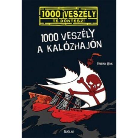 1000 VESZÉLY A KALÓZHAJÓN