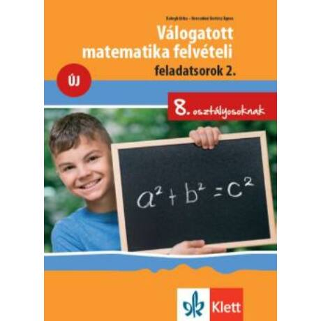 VÁLOGATOTT MATEMETIKA FELVÉTELI FELADATSOROK 2.
