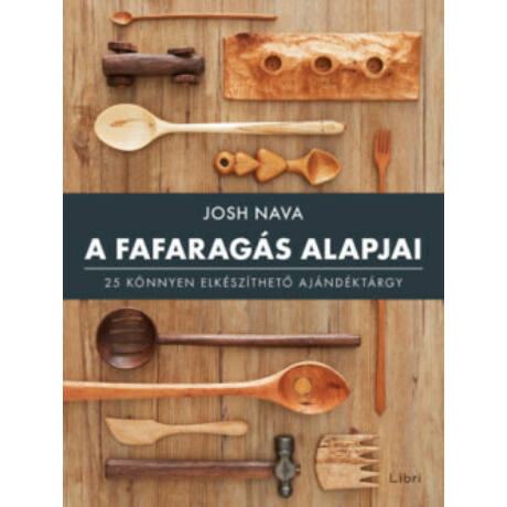 A FAFARAGÁS ALAPJAI