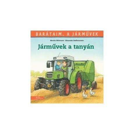 JÁRMŰVEK A TANYÁN - BARÁTAIM, A JÁRMŰVEK 3.