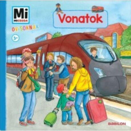 MI MICSODA OVISOKNAK - VONATOK