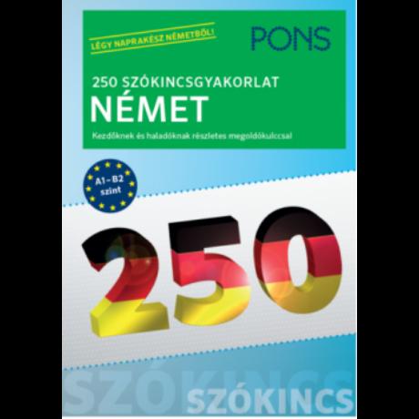 250 SZÓKINCSGYAKORLAT NÉMET - PONS