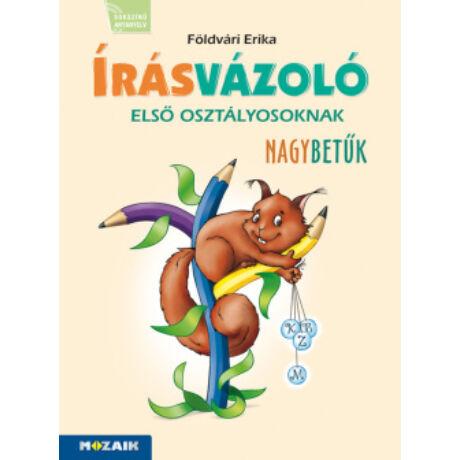 ÍRÁSVÁZOLÓ 1. OSZTÁLYOSOKNAK - NAGYBETŰK
