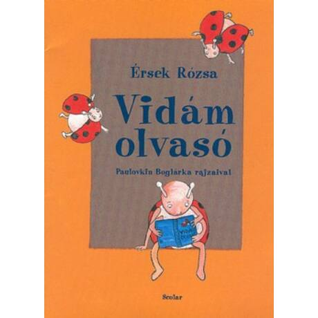 VIDÁM OLVASÓ