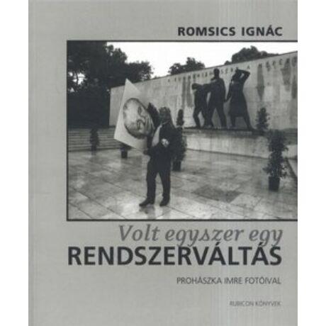 VOLT EGYSZER EGY RENDSZERVÁLTÁS