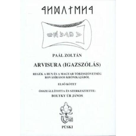 ARVISURA (IGAZSÁGSZÓLÁS) I-II.